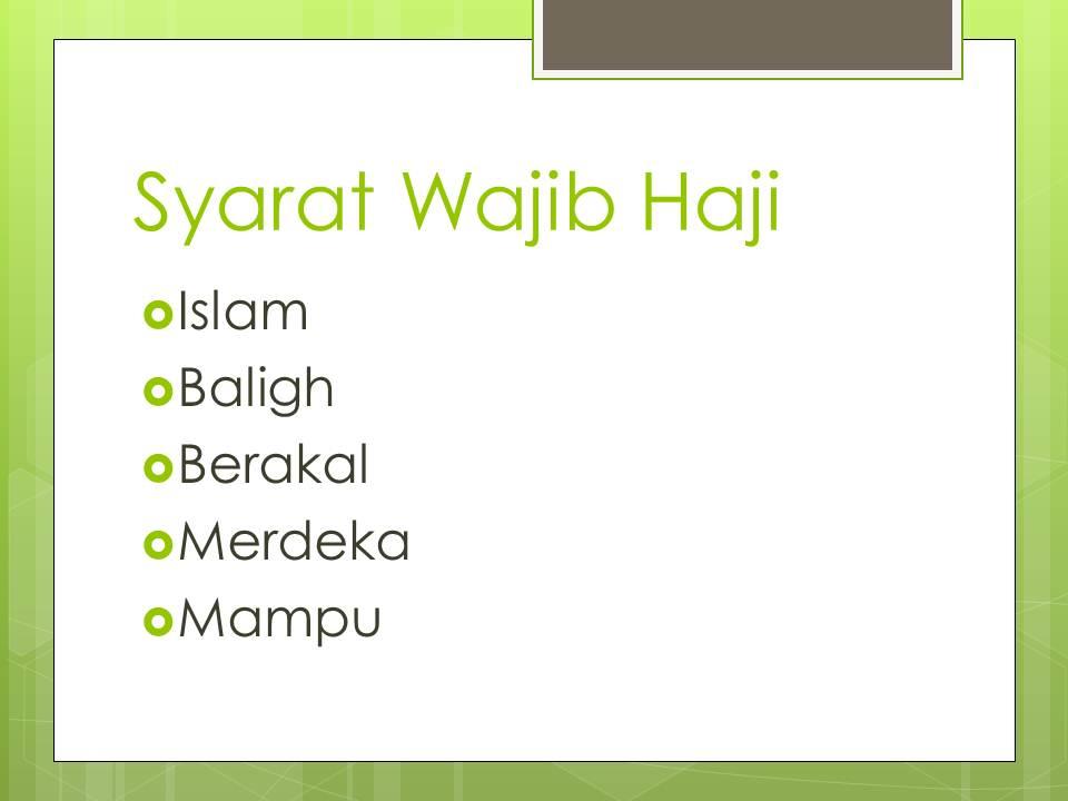 Syarat Wajib Haji